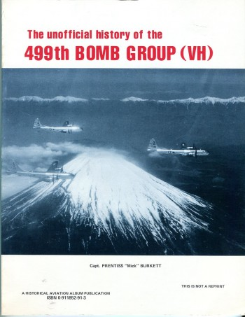 Image for The Unofficial History of the 499th Bomb Group (VH)