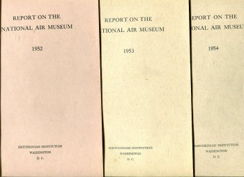 Image for Report on the National Air Museum for the Year Ended June 30 1952, 1953, 1954 (3 Reports)