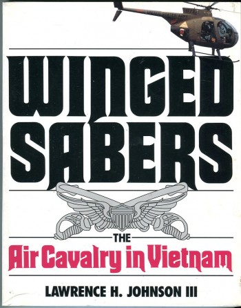 Image for Winged Sabers: The Air Cavalry in Vietnam 1965-1973