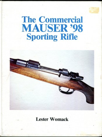 Image for The Commercial Mauser '98 Sporting Rifle