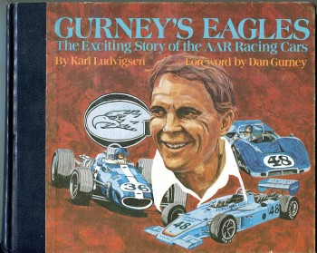 Image for Gurney's Eagles: The Exciting Story of the AAR Racing Cars