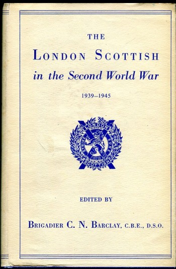 Image for The London Scottish in the Second World War 1939-1945