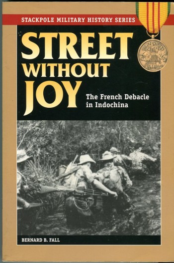 Image for Street Without Joy (Stackpole Military History Series)