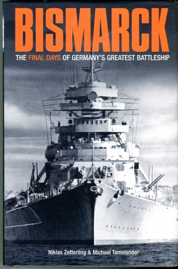 Image for Bismarck: The Final Days of Germany's Greatest Battleship