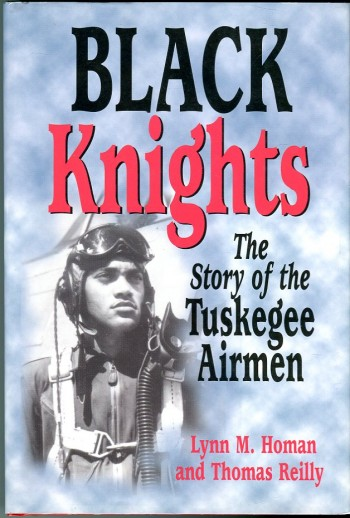 Image for Black Knights: The Story of the Tuskegee Airmen