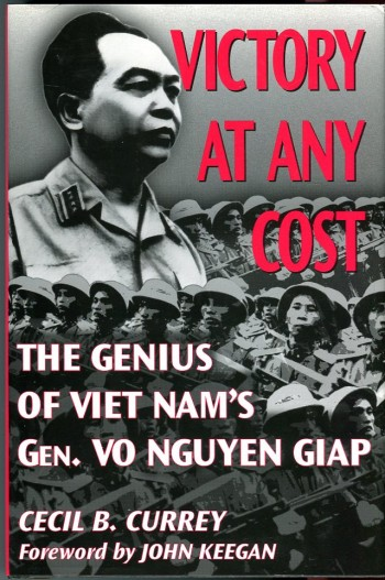 Image for Victory at Any Cost: The Genius of Vietnam's Gen. Vo Nguyen Giap