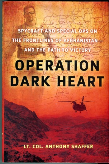 Image for Operation Dark Heart: Spycraft and Special Ops on the Frontline of Afghanistan the Path to Victory