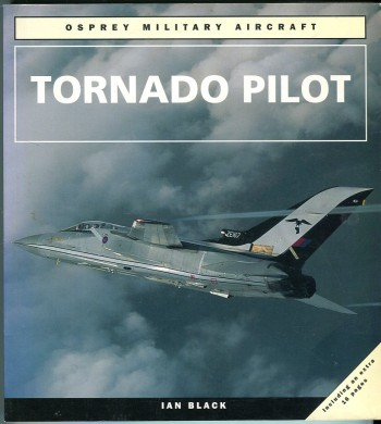 Image for Tornado Pilot (Osprey Military Aircraft Series)