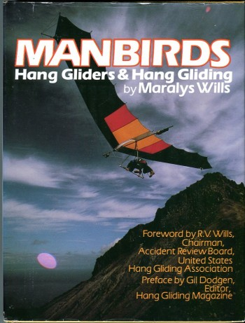 Image for Manbirds: Hang Gliders & Hang Gliding (The Motorless Flight Series)