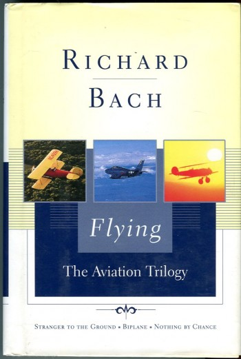Image for Flying: The Aviation Trilogy (Stranger to the Ground; Biplane; Nothing by Chance)