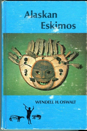 Image for Alaskan Eskimos (Chandler Publications in Anthropology and Sociology Series)