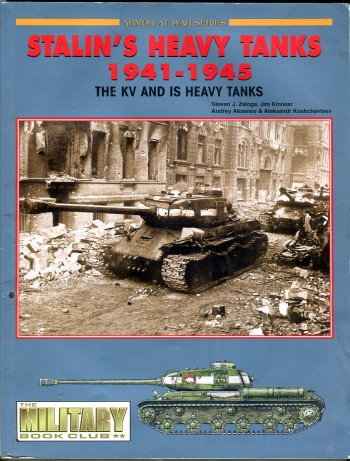 Image for Stalin's Heavy Tanks 1941-1945: The KV and IS Heavy Tanks (Armor at War Series)