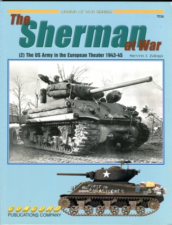 Image for The Sherman at War (2) The US Army in the European Theater 1943-45 (Armor at War Series 7036)