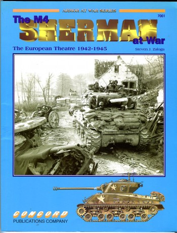Image for The M4 Sherman at War The European Theater 1942-45 (Armor at War Series 7001)