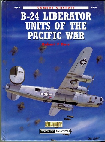Image for B-24 Liberator Units of the Pacific War (Osprey Combat Aircraft Series No. 11)