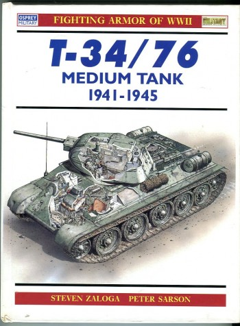 Image for T-34/76 Medium Tank 1941-1945 (Osprey Military New Vanguard Series No. 9)