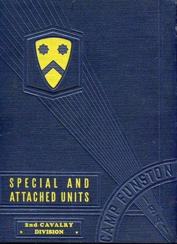 Image for Historical and Pictorial Review Second Cavalry Division, United States Army, Camp Funston, Kansas 1941: Special and Attached Units