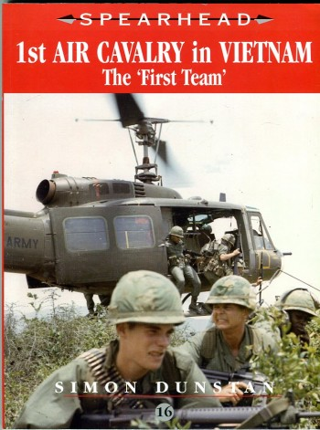 Image for 1st Air Cavalry in Vietnam: The 'First Team' (Spearhead Series 16)