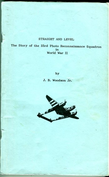 Image for Straight and Level: The Story of the 33rd Photo Reconnaissance Squadron in World War II