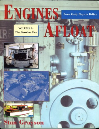 Image for Engines Afloat From Early Days to D-Day, Volume I: The Gasoline Era