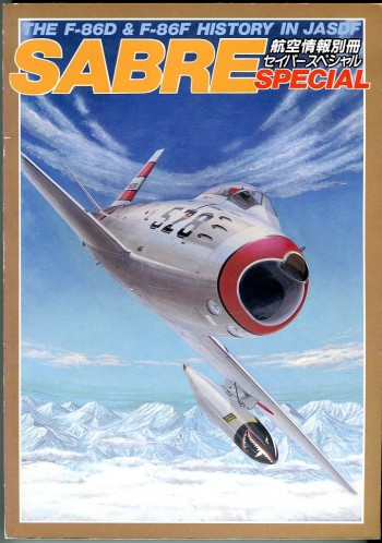 Image for Sabre Special: The F-86D & F-86F History in JASDF: