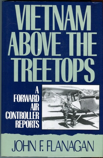 Image for Vietnam Above the Treetops: A Forward Air Controller Reports