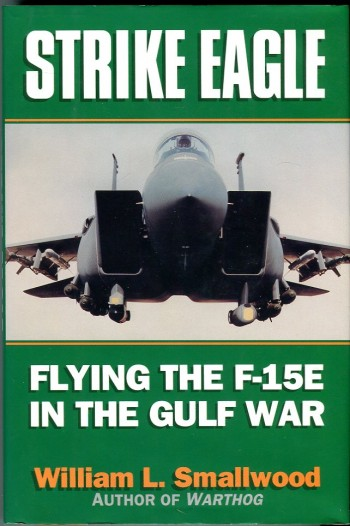 Image for Strike Eagle: Flying the F-15E in the Gulf War