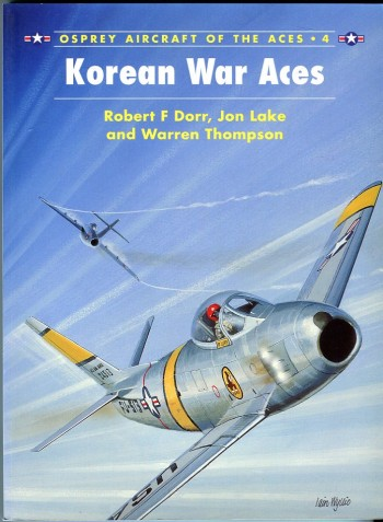 Image for Korean War Aces (Aircraft of the Aces Series No. 4)