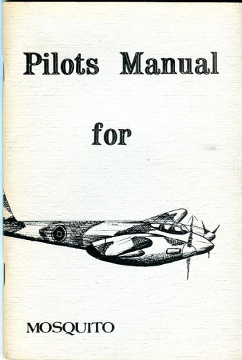 Image for Pilot's Flight Operating Instructions for de Havilland Mosquito (Air Publication 2019E)