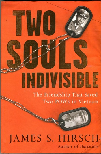 Image for Two Souls Indivisible: The Friendship That Saved Two POWs in Vietnam