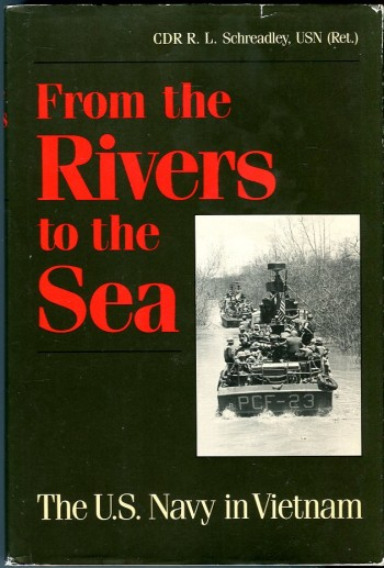 Image for From the Rivers to the Sea: The U.S. Navy in Vietnam