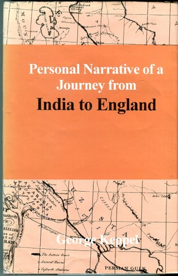 Image for Personal Narrative of a Journey from India to England, (Volume 2 only) by Bussorah, Bagdad, the Ruins of Babylon, Curdistan, the Court of Persia, the Western Shore of the Caspian Sea, Astrakhan, Nishney Novogorod, Moscow & St. Petersburgh in the Year 1824