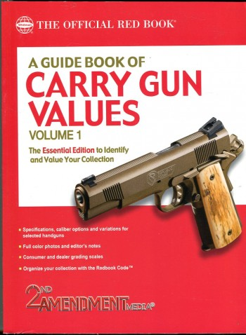 Image for The Red Book: A Guide Book of Carry Gun Values, Volume 1: The Essential Edition to Identify and Value Your Collection