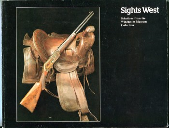 Image for Sights West: Selections from the Winchester Museum Collection