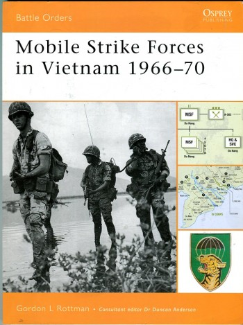 Image for Mobile Strike Forces in Vietnam 1966-70 (Osprey Battle Orders Series No. 30)