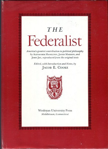 Image for The Federalist: America's Greatest Contribution to Political Philosophy
