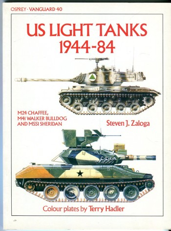 Image for US Light Tanks 1944-84: M24 Chaffee, M41 Walker Bulldog, and M551 Sheridan (Osprey Vanguard Series No. 40)