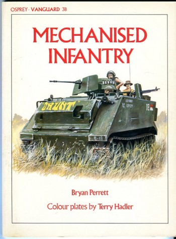 Image for Mechanised Infantry (Osprey Vanguard Series No. 38)
