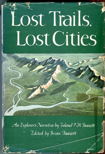 Image for Lost Trails, Lost Cities: An Explorer's Narrative