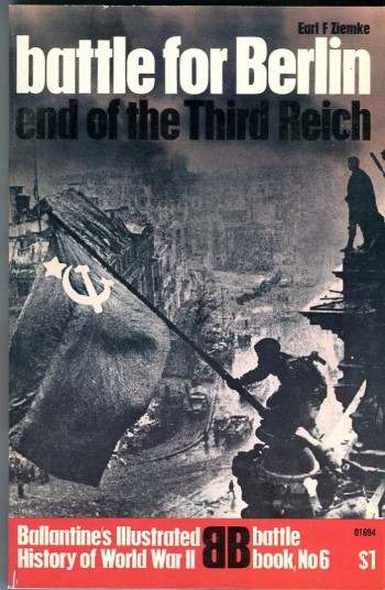 Image for Battle for Berlin: End of the Third Reich (Ballantine Battle Book No. 6)