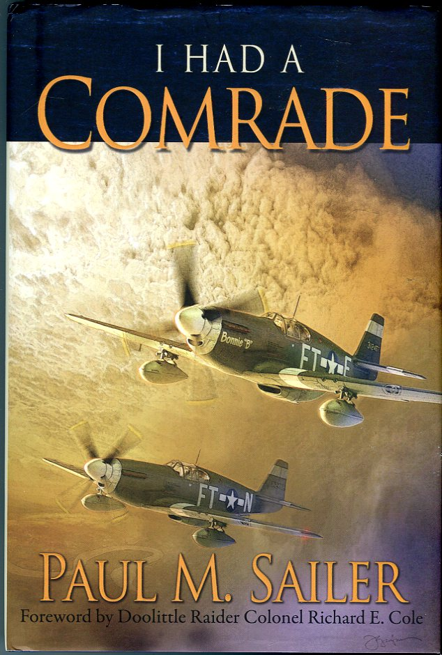 I Had a Comrade: Stories About Bravery, Comradeship, and Commitment of Individual Participants in the Second World War