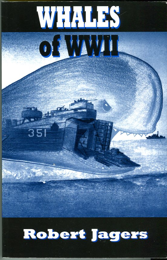 Whales of World War II: Military Life of Robert Jagers, June 1942 to October 1945