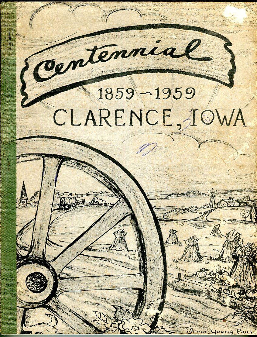Clarence, Iowa Centennial 1859-1959
