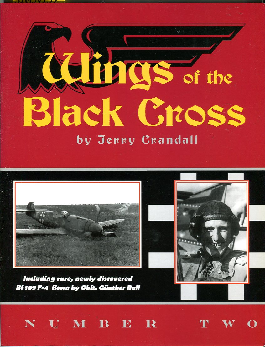 Wings of the Black Cross No. 2: Photo Album of Luftwaffe Aircraft