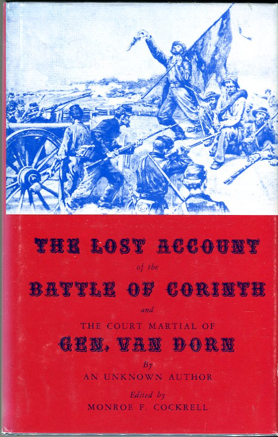 The Lost Account of the Battle of Corinth and the Court Martial of General Van Dorn
