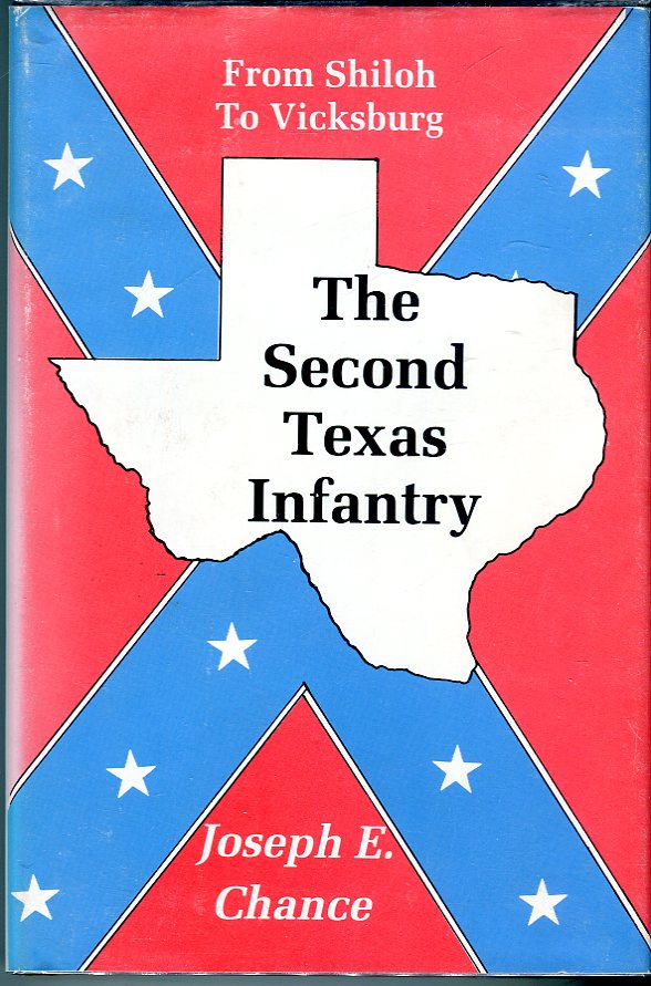 The Second Texas Infantry: From Shiloh to Vicksburg