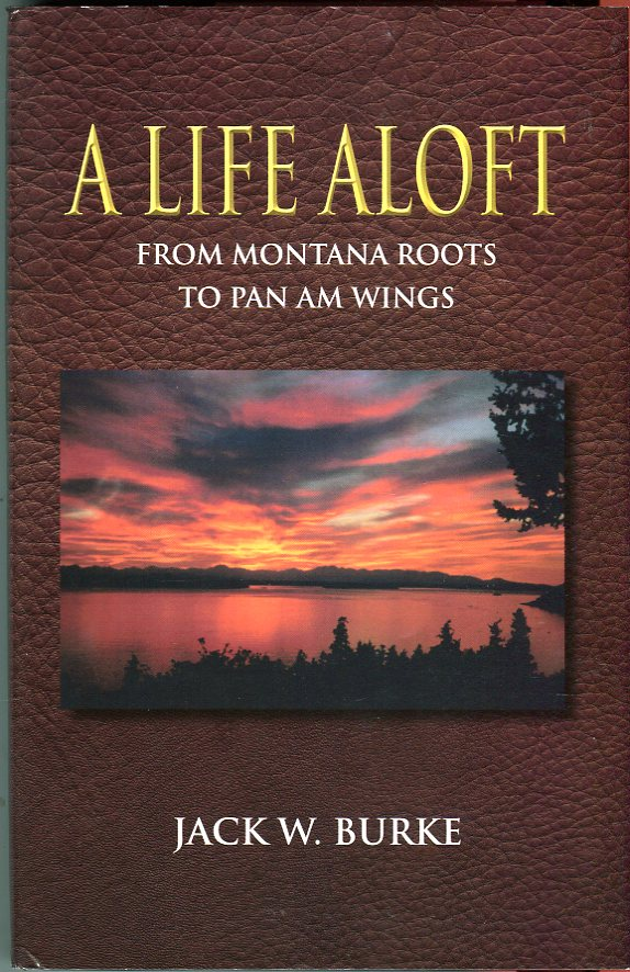 A Life Aloft: From Montana Roots to Pan Am Wings