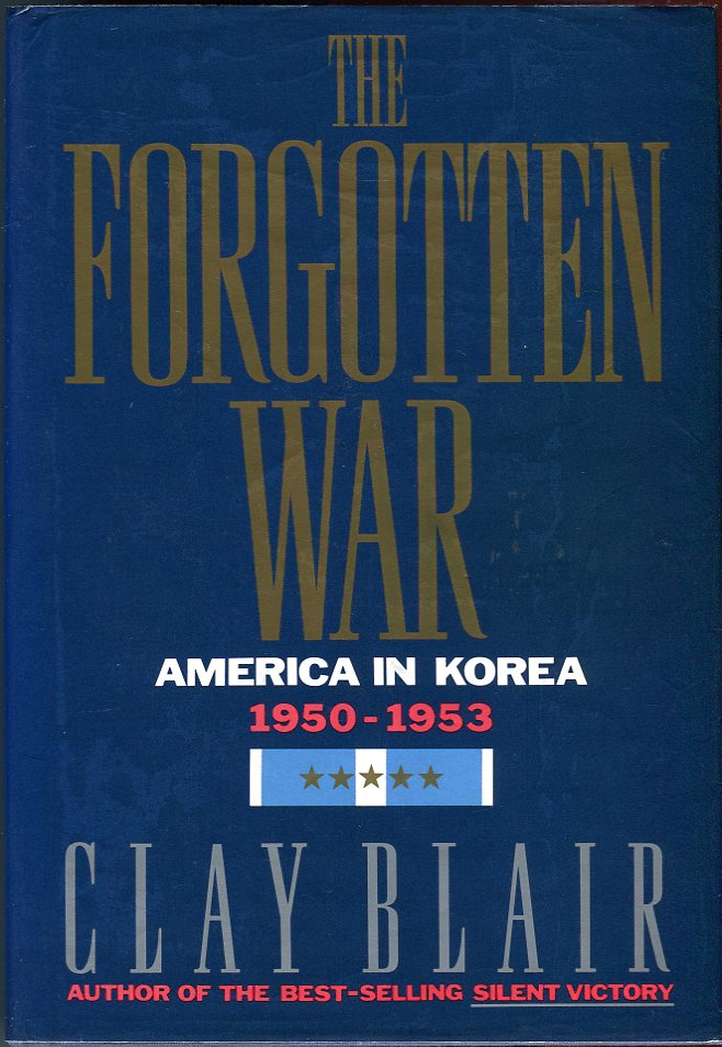 Image for The Forgotten War: America in Korea 1950-1953