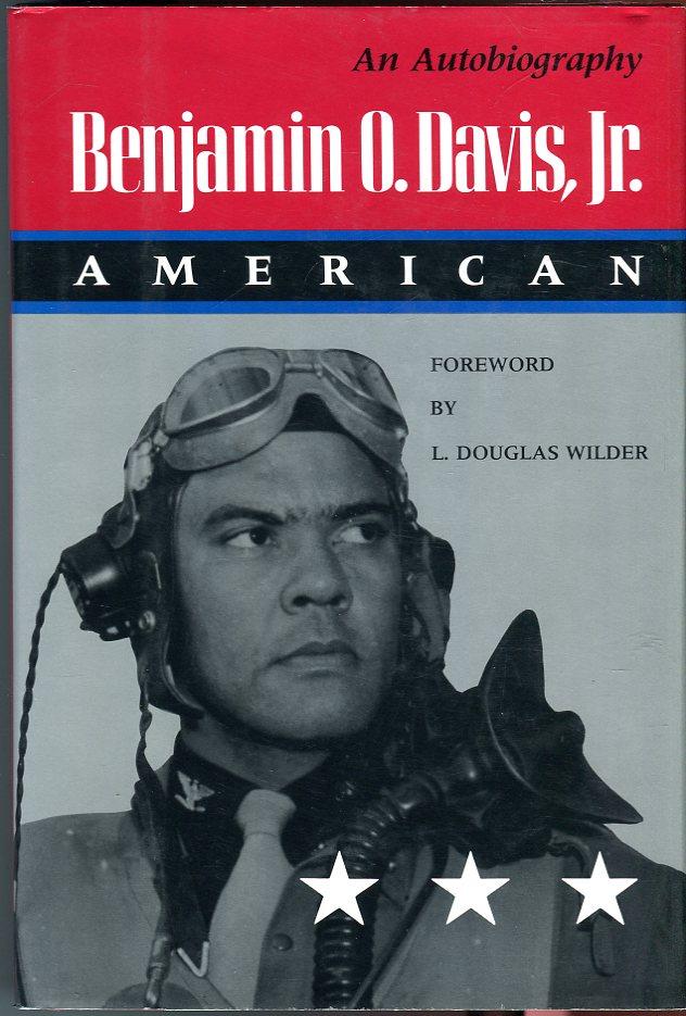 Benjamin O. Davis, Jr.: American