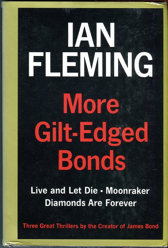 Image for More Gilt-Edged Bonds: Live and Let Die; Moonraker; Diamonds are Forever